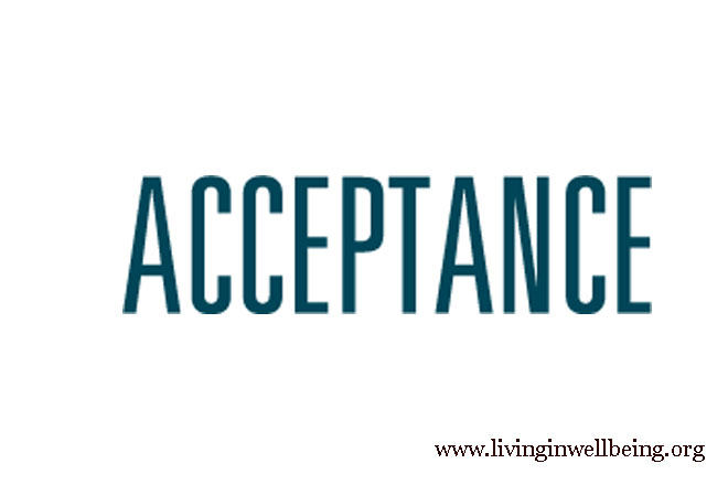 Acceptance and Living In Wellbeing