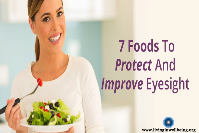 7 Foods to Improve Eyesight