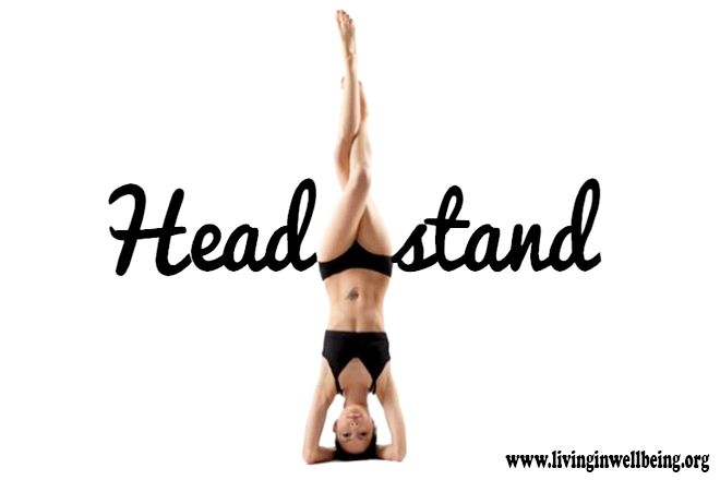 Health Benefits of Yoga Headstand