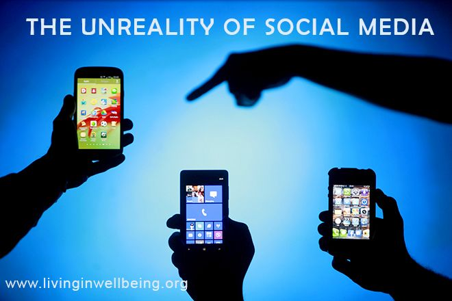 Social Media – Real or Unreal?